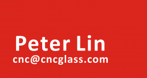 Peter Lin at CNCGLASS.COM