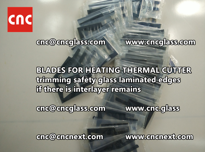 THERMAL CUTTER BLADES for trimming interlayer remains of laminated glass (3)
