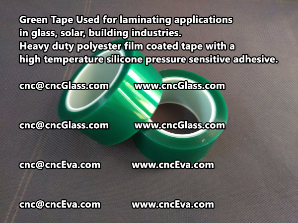 Green Tape is designed for laminating applications in glass laminate, solar encapsulation, automotive, aerospace, and electrical Mechanical industries (1)