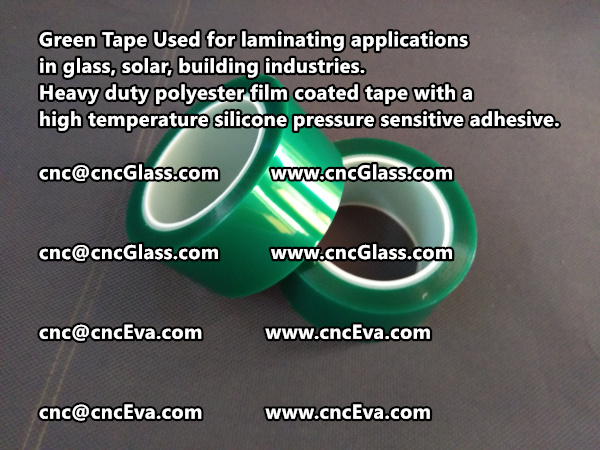 Green Tape is designed for laminating applications in glass laminate, solar encapsulation, automotive, aerospace, and electrical Mechanical industries (9)